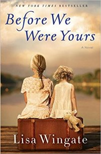 Before We Were Yours_ A Novel - Lisa Wingate
